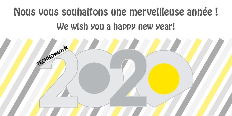 MEILLEURS VOEUX 2020 ! Technomark Marking