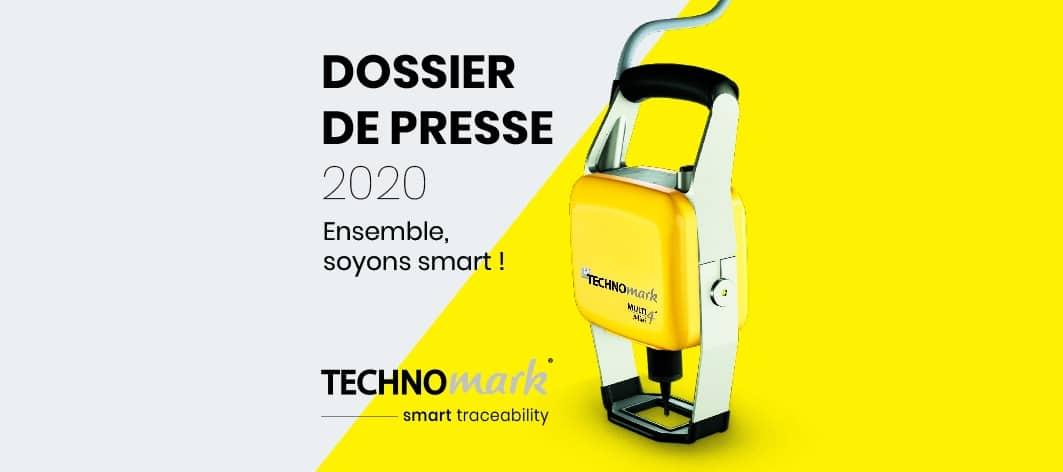 Découvrez le DOSSIER de PRESSE 2020 de TECHNOMARK Technomark Marking