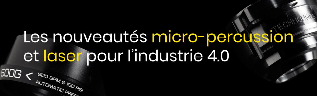 nouveautés micropercussion et laser
